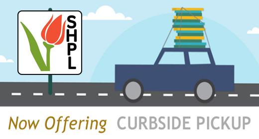 Curbside Pickup @ SHPL